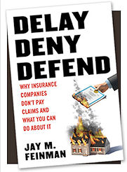Delay, Deny, Defend By Jay Feinman